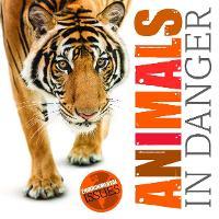 Animals In Danger - Environmental Issues (Hardback)