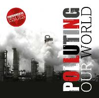 Polluting Our World - Environmental Issues (Hardback)