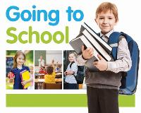 Going to School - First Experiences (Hardback)