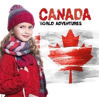 Canada - World Adventures (Hardback)