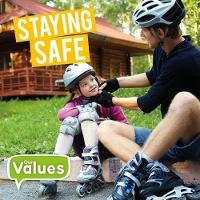 Staying Safe - Our Values (Hardback)
