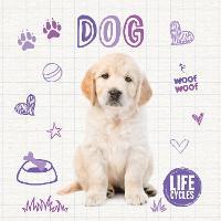 Dog - Life Cycles (Hardback)