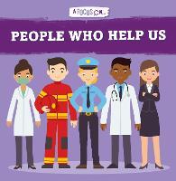 People Who Help Us - A Focus On... (Hardback)