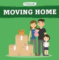 Moving Home - A Focus On... (Hardback)