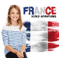 France - World Adventures (Hardback)