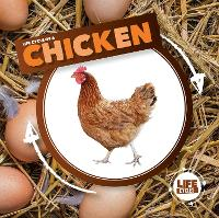 Life Cycle of a Chicken - Life Cycles (Hardback)