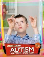 Understanding Autism Spectrum Disorder - Health Matters (Hardback)