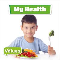My Health - Our Values (Hardback)