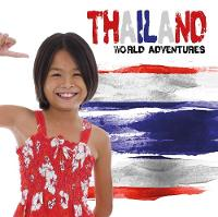 Thailand - World Adventures (Hardback)