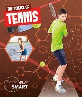 The Science of Tennis - Play Smart (Hardback)