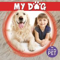 My Dog - Me and My Pet (Hardback)