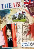 The UK - Welcome to My World (Hardback)