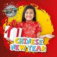 Chinese New Year - Celebrate with Me (Hardback)