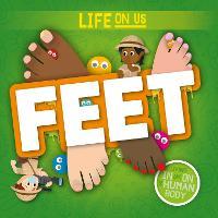 Feet - Life On Us (Hardback)