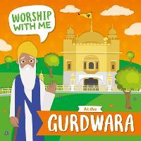 At the Gurdwara - Worship With Me (Hardback)