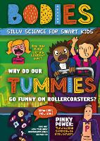 Bodies - Silly Science for Smart Kids (Hardback)