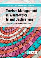 Tourism Management in Warm-water Island Destinations - CABI Series in Tourism Management Research (Hardback)