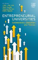Entrepreneurial Universities: Collaboration, Education and Policies (Hardback)