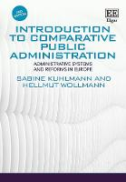 Introduction to Comparative Public Administration: Administrative Systems and Reforms in Europe, Second Edition (Hardback)