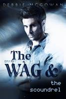 The Wag and the Scoundrel - Gray Fisher 1 (Paperback)