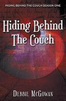 Hiding Behind the Couch - Hiding Behind the Couch 1 (Paperback)