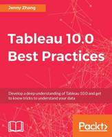 Tableau 10.0 Best Practices (Paperback)