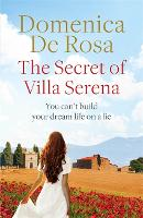 The Secret of Villa Serena: escape to the Italian sun with this romantic feel-good read (Paperback)