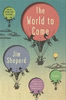 The World to Come: Stories (Paperback)