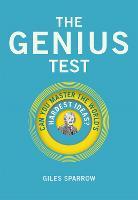 The Genius Test: Can You Master The World's Hardest Ideas? (Hardback)