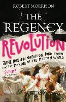 The Regency Revolution
