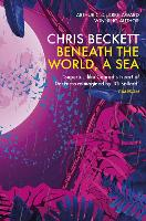 Beneath the World, a Sea (Paperback)