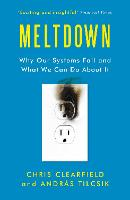 Meltdown: Why Our Systems Fail and What We Can Do About It (Paperback)