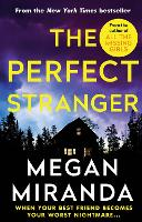 The Perfect Stranger: A twisting, compulsive read perfect for fans of Paula Hawkins and Gillian Flynn (Paperback)