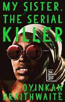 My Sister, the Serial Killer (Paperback)