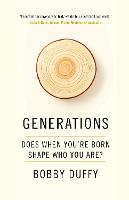 Generations: How and Why We Change (Hardback)