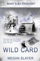 What's His Passion?: Wild Card (Paperback)