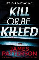 Kill or be Killed (Paperback)