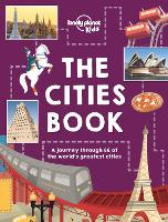 The Cities Book - Lonely Planet Kids (Hardback)
