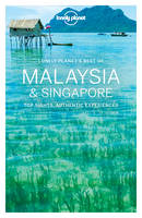 Lonely Planet Best of Malaysia & Singapore - Travel Guide (Paperback)
