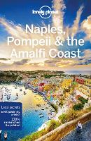 Lonely Planet Naples, Pompeii & the Amalfi Coast - Travel Guide (Paperback)