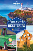 Lonely Planet Ireland's Best Trips - Travel Guide (Paperback)