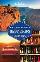 Lonely Planet Southwest USA's Best Trips - Travel Guide (Paperback)