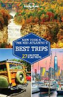 Lonely Planet New York & the Mid-Atlantic's Best Trips - Travel Guide (Paperback)
