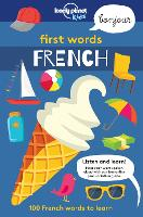 First Words - French - Lonely Planet Kids (Paperback)