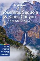 Lonely Planet Yosemite, Sequoia & Kings Canyon National Parks - Travel Guide (Paperback)