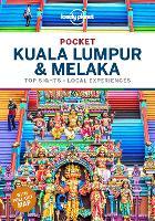 Lonely Planet Pocket Kuala Lumpur & Melaka - Travel Guide (Paperback)