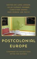 Postcolonial Europe: Comparative Reflections after the Empires (Hardback)