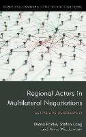 Regional Actors in Multilateral Negotiations: Active and Successful? (Hardback)