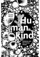 Humankind: Solidarity with Non-Human People (Hardback)
