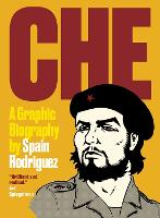 Che: A Graphic Biography (Paperback)